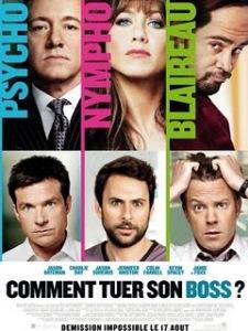 - [Critique] Comment tuer son boss ? (2011) comment2btuer2bson2bboss